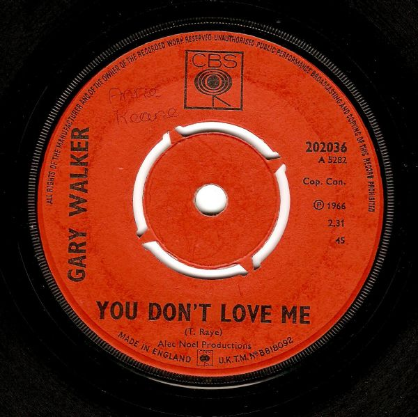 GARY WALKER You Don't Love Me Vinyl Record 7 Inch CBS 1966